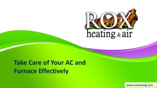 Take Care of Your AC and Furnace Effectively