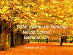 SVMI Follow-Up Meeting Nesbit School Belmont, CA