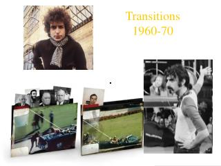 Transitions 1960-70