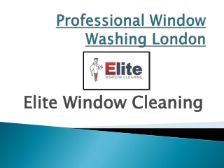 Professional And Affordable Window Washing In London