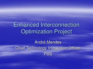 Enhanced Interconnection Optimization Project