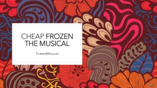 Get Your Frozen The Musical Tickets Cheap