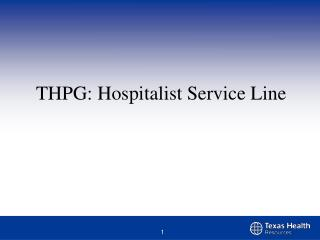 THPG – Acute and Post Acute Service Line