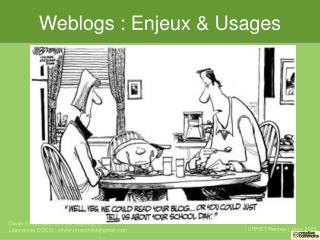 Weblogs : Enjeux & Usages