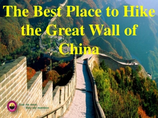 The Best Place to Hike the Great Wall of China