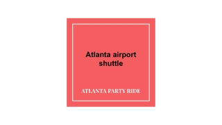 Atlanta Airport Shuttle the faster way to reach airport by Atlanta Part Ride