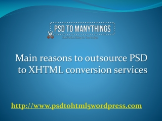 Psd to xhtml conversion services-psdtomanythings.com