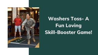 Washers Toss- A Fun Loving Skill-Booster Game!