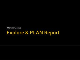 Explore & PLAN Report