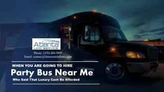 When You Are Going to Hire Party Bus Near Me. Who Said That Luxury Cant Be Afforded