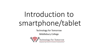 Introduction to smartphone/tablet