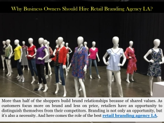 Why Business Owners Should Hire Retail Branding Agency LA