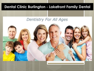 Dental Clinic Burlington - Lakefront Family Dental