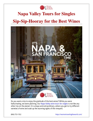 Napa Valley Tours for Singles. Sip-Sip-Hooray for the Best Wines