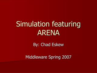 Simulation featuring ARENA