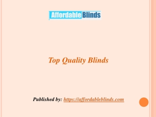 Top Quality Blinds