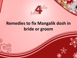 Remedies to fix Mangalik dosh in bride or groom