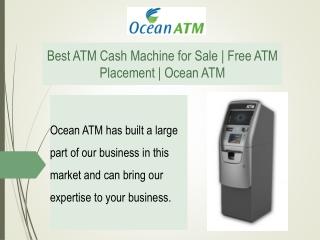 Best ATM Cash Machine for Sale   Free ATM Placement   Ocean ATM