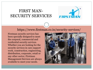 First man-Security Services