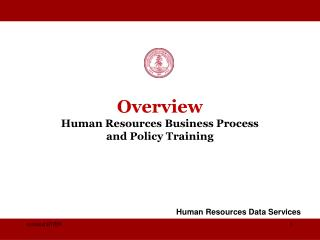 Overview  Human Resources Business Process  and Policy Training
