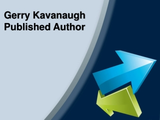 Gerry Kavanaugh  Published Author