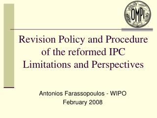 Revision Policy and Procedure of the reformed IPC Limitations and Perspectives
