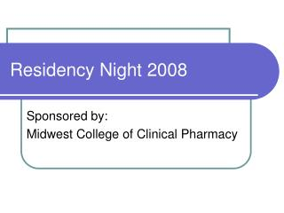 Residency Night 2008