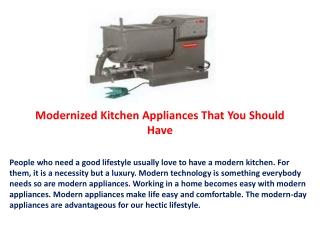 Modernized Kitchen Appliances That You Should Have
