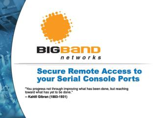 Secure Remote Access to your Serial Console Ports