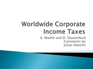 Worldwide Corporate Income Taxes