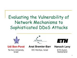 Evaluating the Vulnerability of Network Mechanisms to Sophisticated DDoS Attacks
