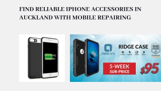Find reliable iPhone accessories in Auckland with mobile repairing