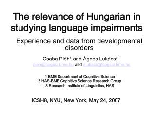 The relevance of  H ungarian in studying language impairments
