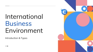 Everything About International Business Environment