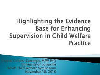 Highlighting the Evidence Base for Enhancing Supervision in Child Welfare Practice