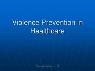 Violence Prevention in Healthcare