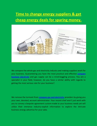 Time to change energy suppliers & get cheap energy deals for sparing money.