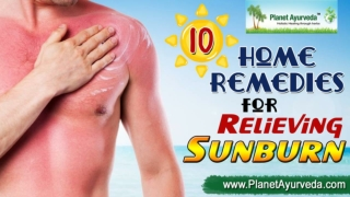 10 Home Remedies for Sunburn Relief
