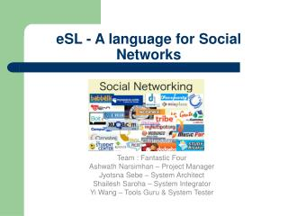 eSL - A language for Social Networks
