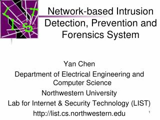 Network-based Intrusion Detection, Prevention and Forensics System