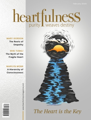 Heartfulness Magazine - February 2020 (Volume 5, Issue 2)