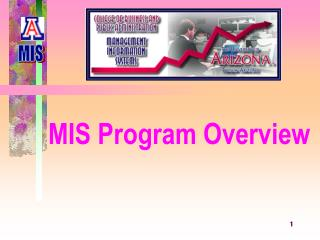 MIS Program Overview
