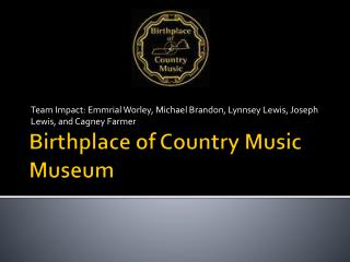 Country music museum