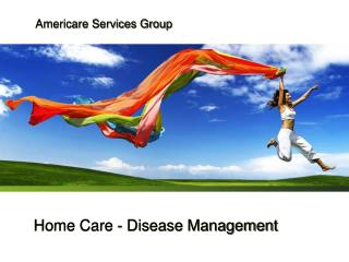 Home Care - Disease Management