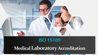 Medical Laboratory Accreditation (ISO 15189)