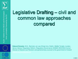 Legislative Drafting – civil and common law approaches compared