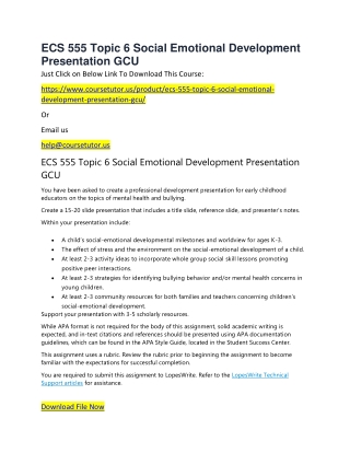 ECS 555 Topic 6 Social Emotional Development Presentation GCU