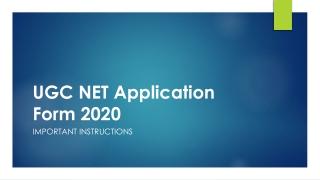 UGC NET Application Form & Important Instructions