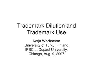 Trademark Dilution and Trademark Use