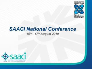 SAACI National Conference 15th - 17th August 2010